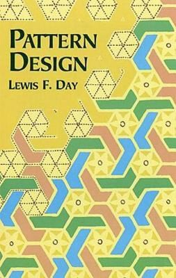 Book Resource: Pattern Design by Lewis F. Day   Pattern-Method.com