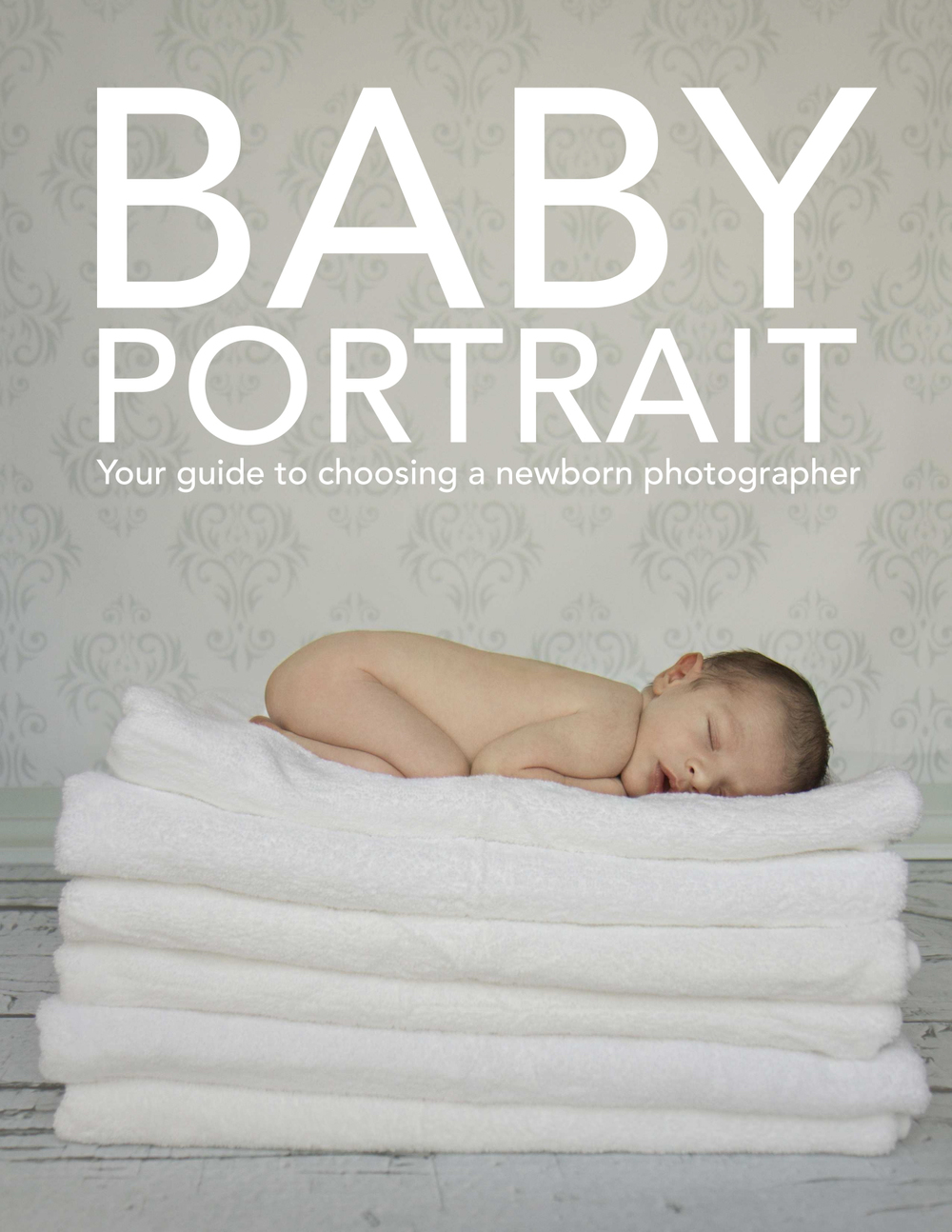 Baby-Portrait-Your-Guide-To-Choosing-A-Newborn-Photographer-1.jpg