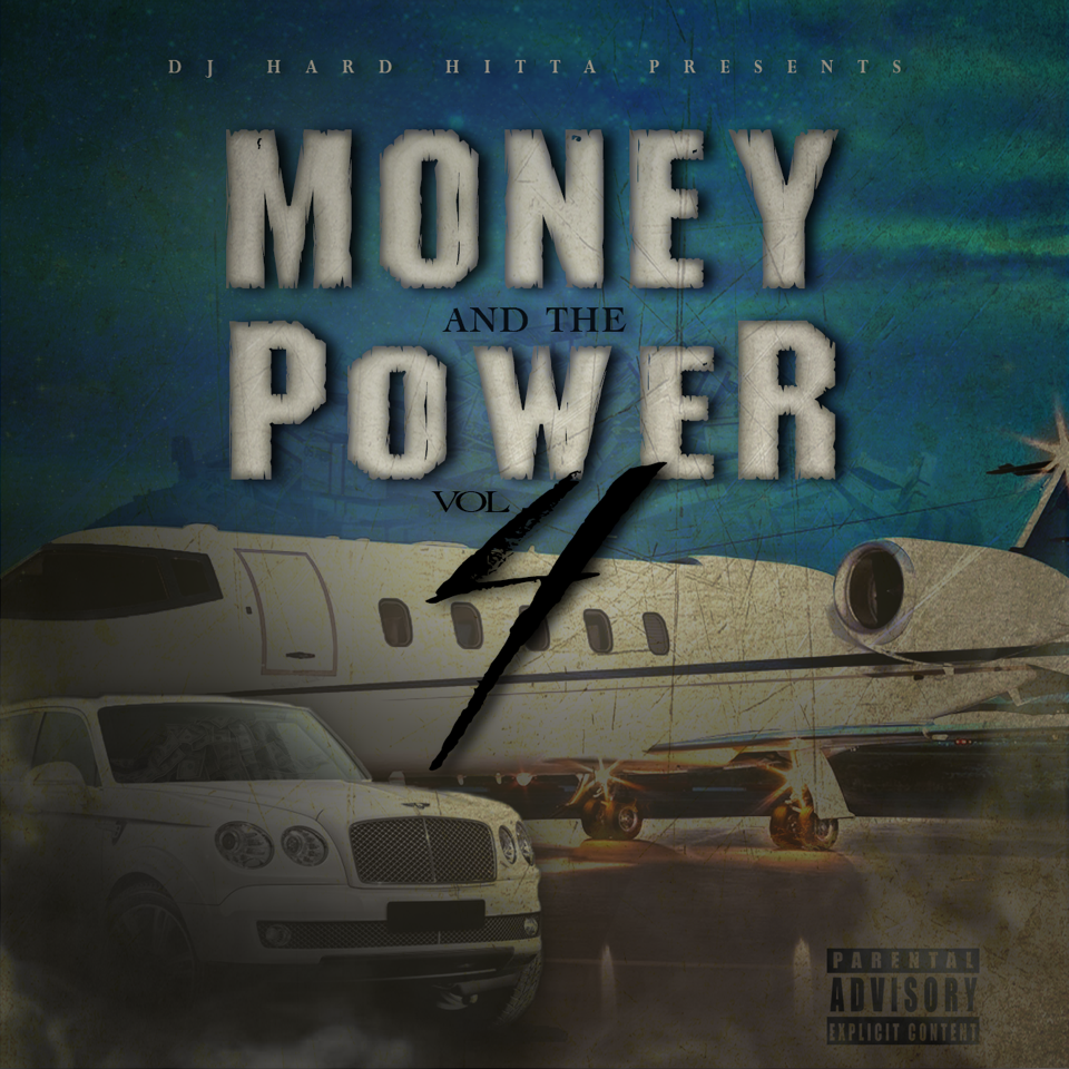 DJ Hard Hitta Presents - Money and the Power 4