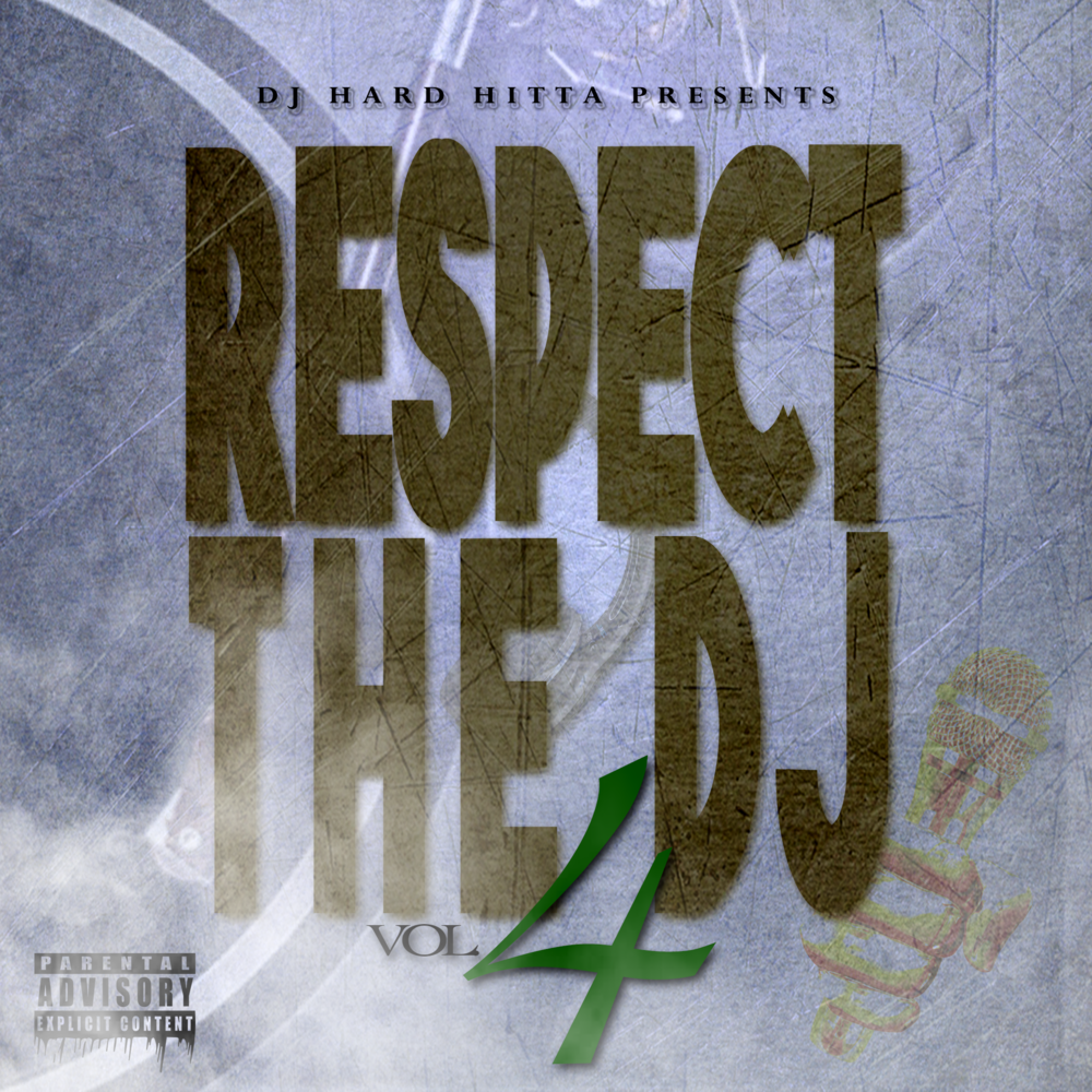 DJ Hard Hitta Presents - Respect the DJ 4
