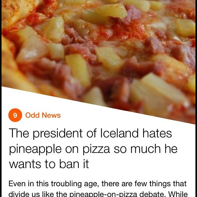 If world news were more like this every day, how pleasant would it be to see a news flash? Sorry pineapple...