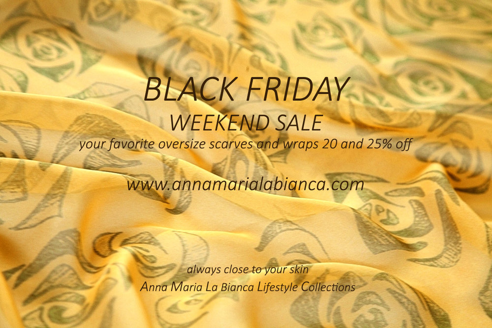 BLACK FRIDAY WEEKEND SALE CONTINUES     Now easier to get exactly the scarf you are looking and ON SALE. Go on the ON SALE tab and sort the scarves by color, fiber, shape and style (at the top of the page). Shipping worldwide.  www.annamarialabianca.com  always close to your skin Anna Maria La Bianca Lifestyle Collections  Like my official page on Facebook:  www.facebook.com/AnnaMariaLaBiancaCollections  Subscribe on my Youtube channel:  http://www.youtube.com/user/annamarialabianca  Follow me on Instagram:  http://instagram.com/annamarialabianca/  Follow me on Twitter:  www.twitter.com/AnnaLaBianca  Follow me on Pinterest:  http://www.pinterest.com/AnnaLaBianca/
