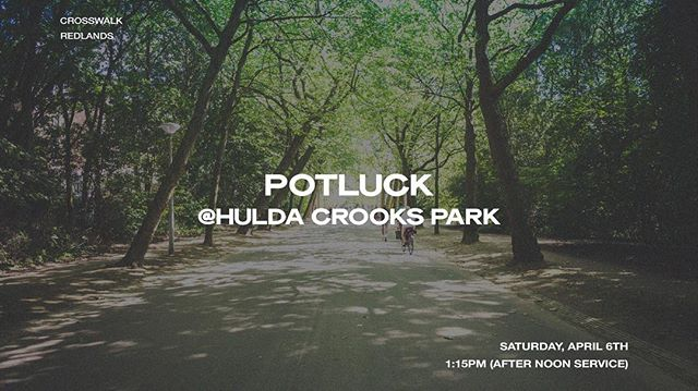 Join us in 2 weeks for potluck and fellowship at the park!