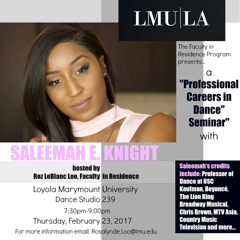 "Loyola Marymount University- ""Professional Careers in Dance Seminar"" with Saleemah E. Knight"