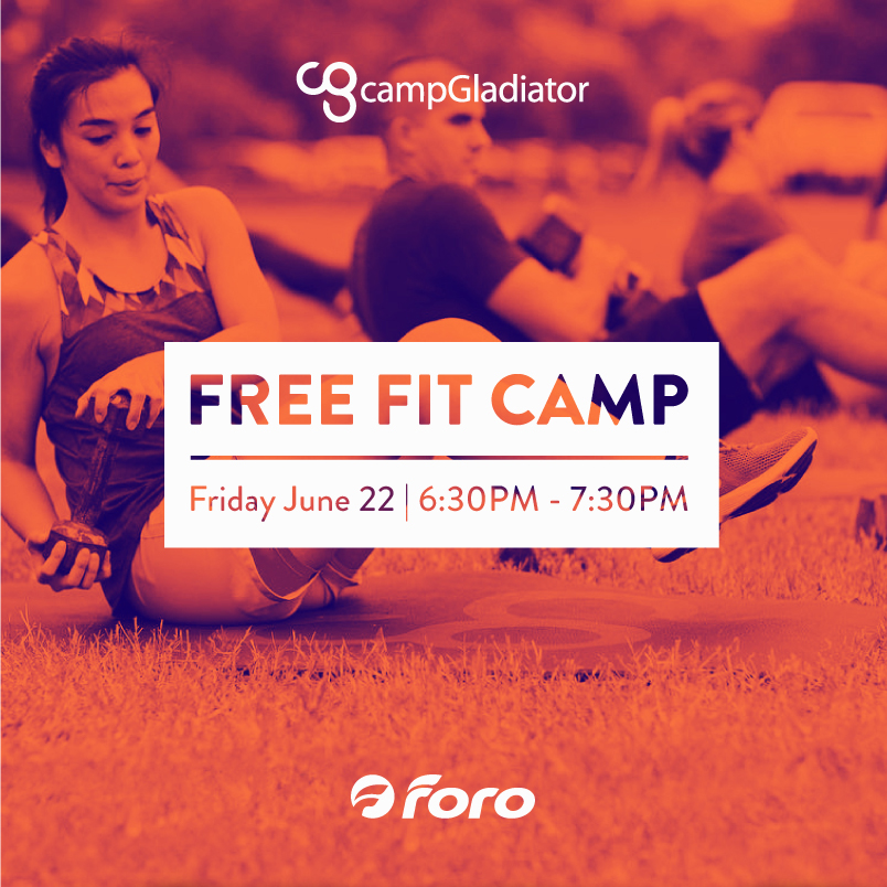 CAMP GLADIATOR - What:Camp Gladiator is hosting a Free Fit Camp, a game of pickup soccer and beach volleyball with a facility tour of FORO for Camp Gladiator members.BYOBWhen:Friday June 226:30-7:30PM -- Free Fit Camp8:00-9:00PM -- Pick up Game (5 V 5)9:00-10:00PM -- Beach VolleyballContact:For More info Contact Tyler Reed : tylerreed@campgladiator.com