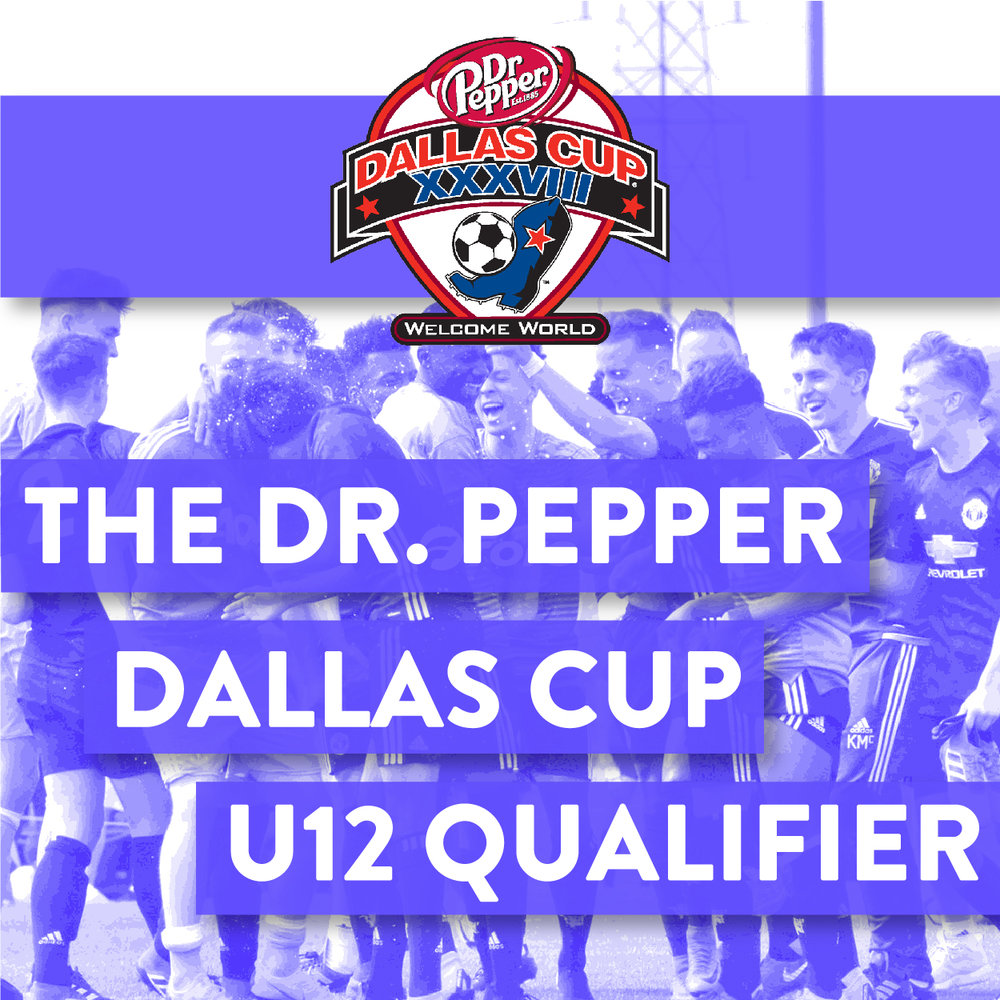 Dr. Pepper Cup U12 Qualifier - When:December 14-16Where:Foro Sports ClubCost:$550/TeamDetails:9v9, Round Robin, 3-Game minimumContact:ray@dallascup.com / 469-363-0292Click here for rules.Click here for schedule.