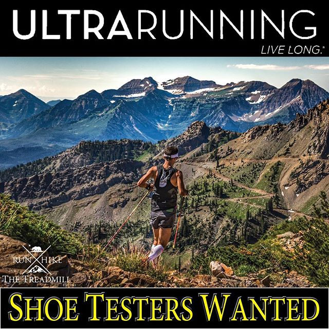 We're excited to announce that The Treadmill & Ultrarunning Magazine are collaborating for their upcoming Fall 2018 Shoe Review.  Applicants should have the ability to put 50-100 miles on 2-3 pairs of shoes, basic knowledge of shoe construction and design, flexibility to run in a variety of shoe styles and the ability to write clearly in order to objectively describe what works well, what doesn't, and suggestions for improvement for a specific pair of shoes.  Ultrarunning's shoe reviews are in conjunction with The Treadmill in Carmel, so anyone who would like to be considered as a tester should contact The Treadmill's owner Chris Cleary at owner@thetreadmill.com. Space is extremely limited. We hope to have our team compiled by the middle of May 2018.