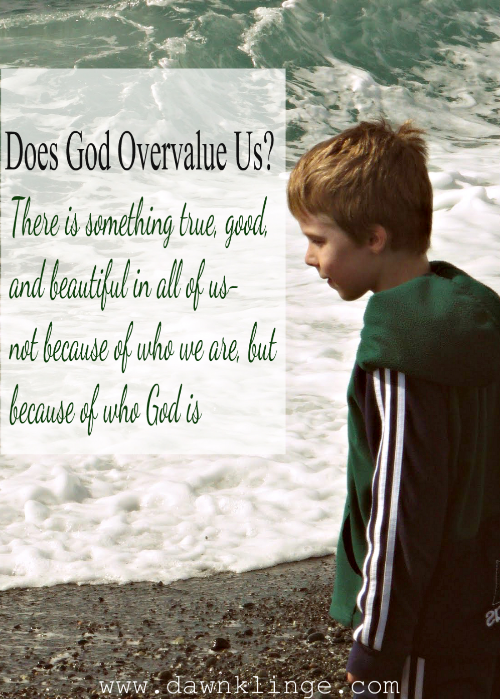 There is something true, good, and beautiful in all of us- not because of who we are, but because of who God is
