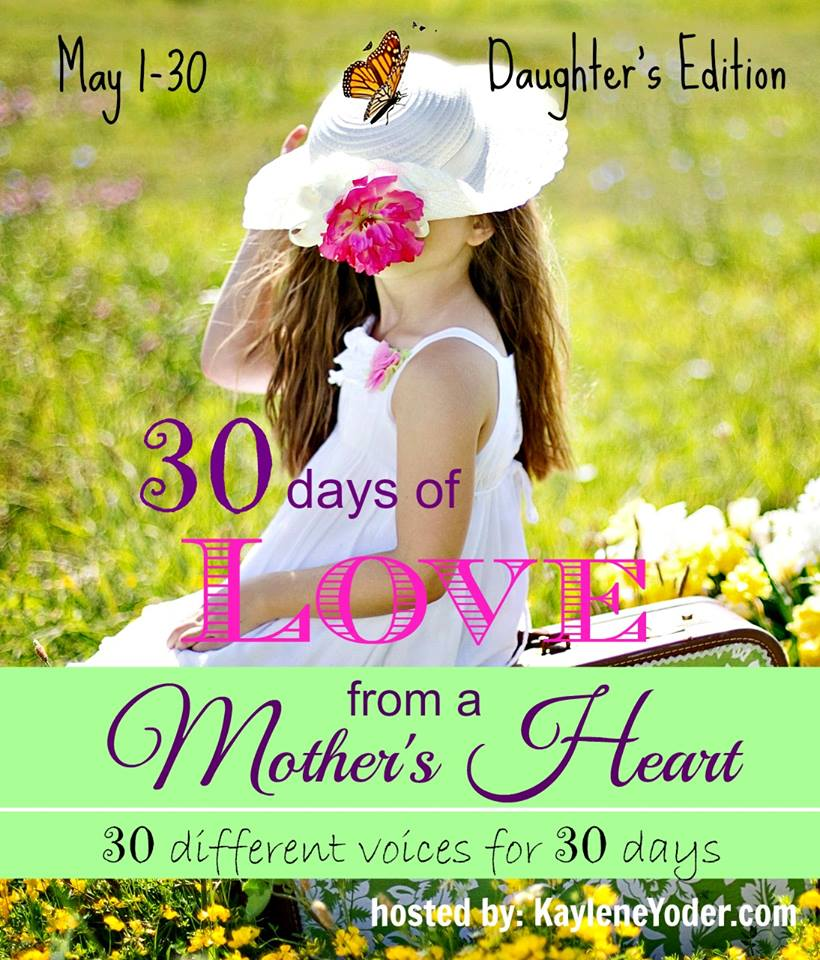 30 Days of Love from a Mother's Hear- blog series