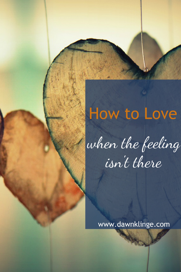 how to love your neighbor as yourself (when the feeling isn't there)