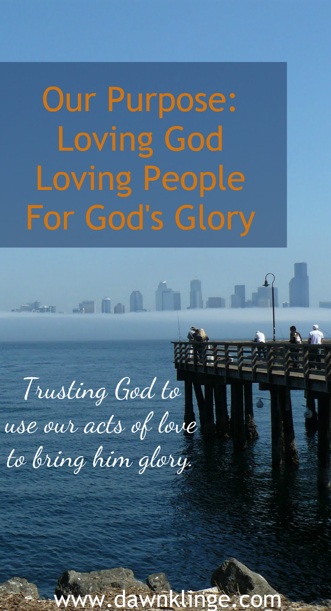 Our purpose:  Loving God, Loving People, for God's Glory
