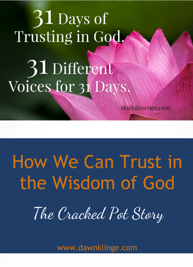 The Cracked Pot- trusting in the wisdom of God