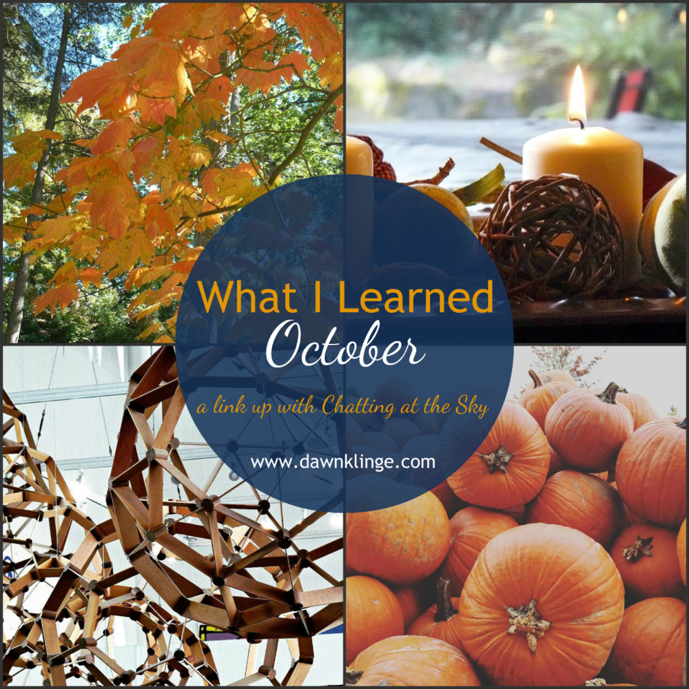 what I learned- October- link up