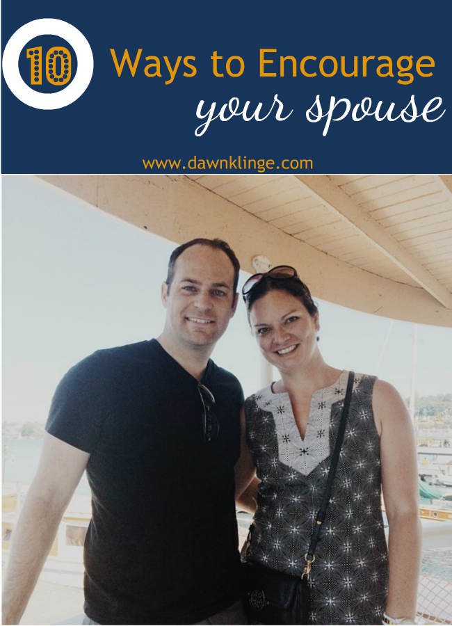 10 ways to encourage your spouse | marriage tips | Christian marriage | Above the Waves  || #christianmarriage #marriage #married