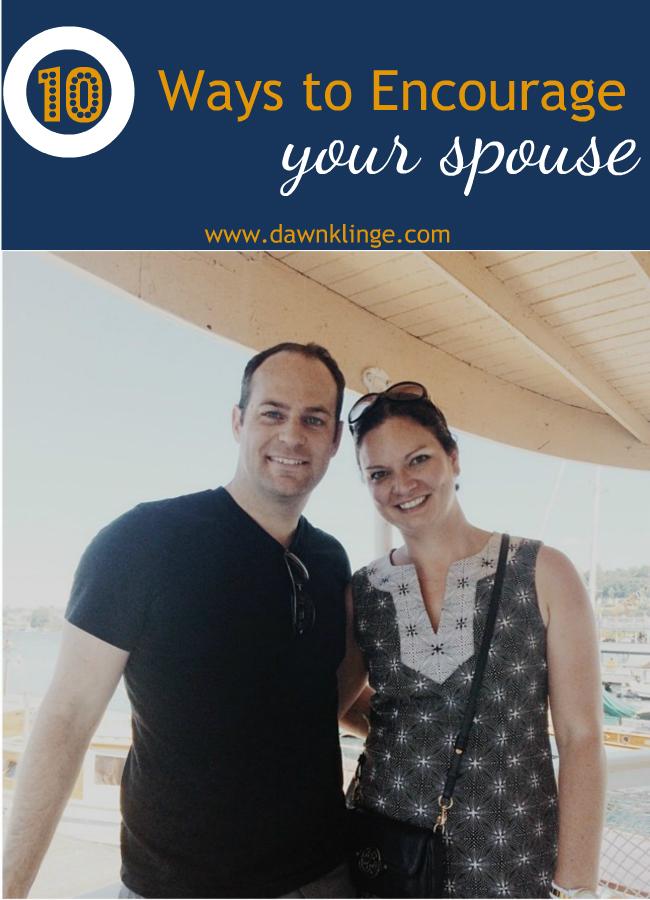 10 ways to encourage your spouse