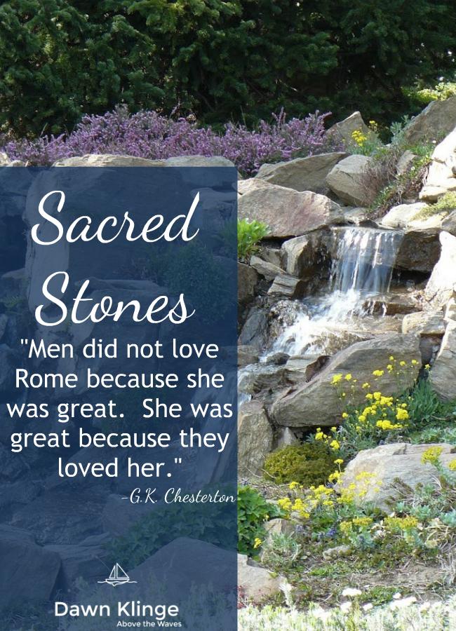 Sacred Stones- G.K. Chesterton