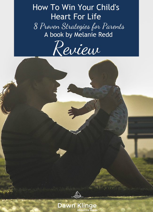 How to Win Your Child's Heart for Life- book review