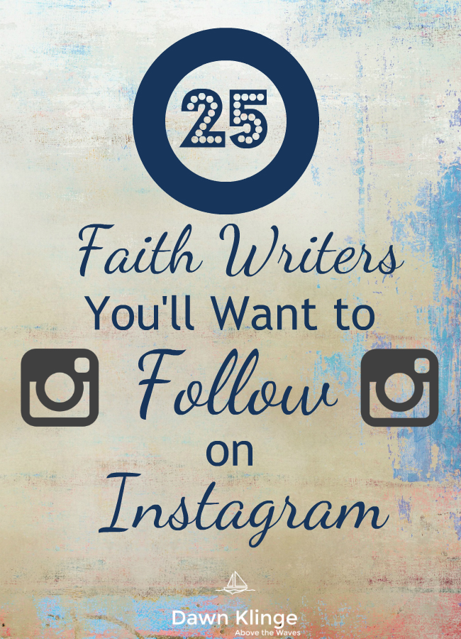 25  Faith Writers You'll Want to Follow on Instagram