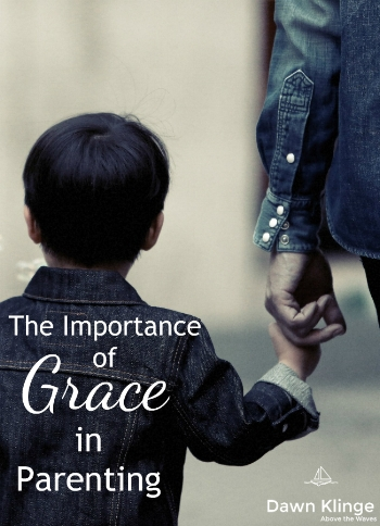 the importance of grace in parenting