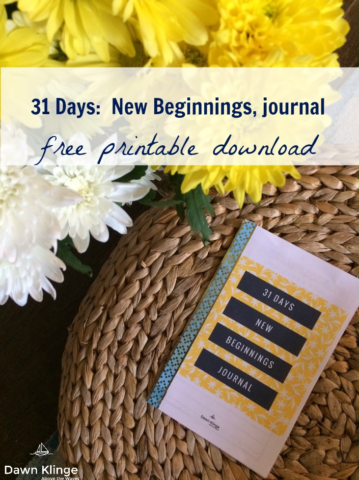 My newest printable journal, 31 Days:  New Beginnings, is a packed full of beautiful quote graphics and scriptures that celebrate new beginnings.  The arrival of spring and the celebration of Easter is a good time to ponder the gift of new life that Christians have been given, through grace, because of Jesus.   This downloadable journal is free, a small way of saying how much I appreciate you.   Print these pages, cut in half, and staple together to make a booklet.  Or, print, cut out the graphics and tack them up somewhere to remind you of the gift of new beginnings as you go about your day.  However you choose to use this resource, I pray that it will be an encouragement to you.