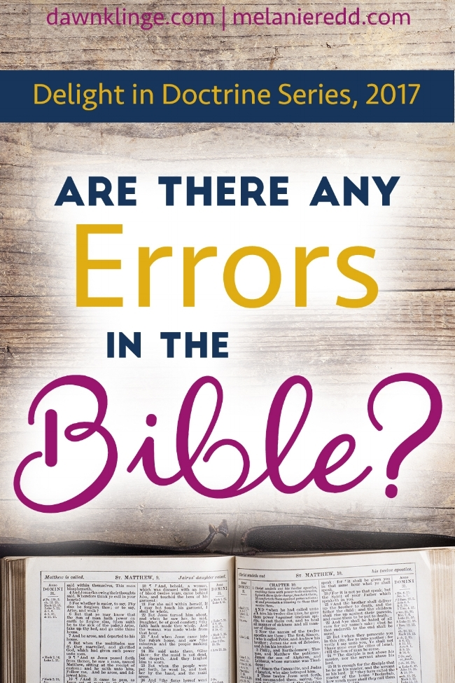 Are there any errors in the BIble? The doctrine of inerrancy is specific in two words, original manuscript