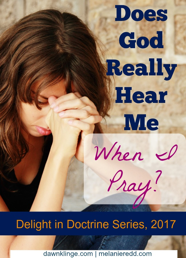 Does God hear when I pray?
