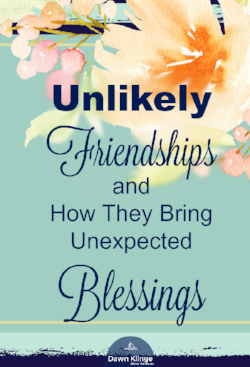 How Unlikely Friendships Bring Unexpected Blessings I Christian friendship I intergenerational friendship I blessing of friendship I (in)courage I relationships I Above the Waves II #friendship #christianfriends