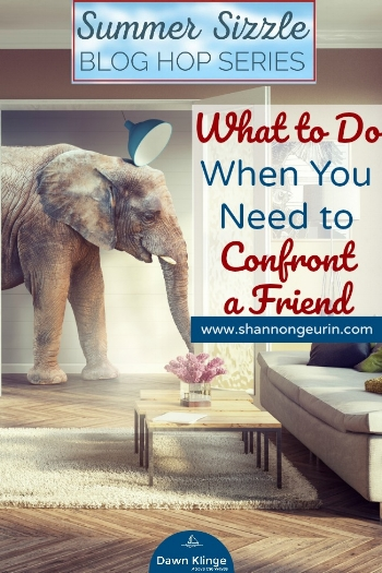 what to do when you need to confront a friend