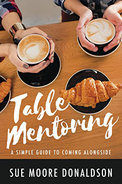 Table-Mentoring-A-Simple-Guide-to-Coming-Alongside.png