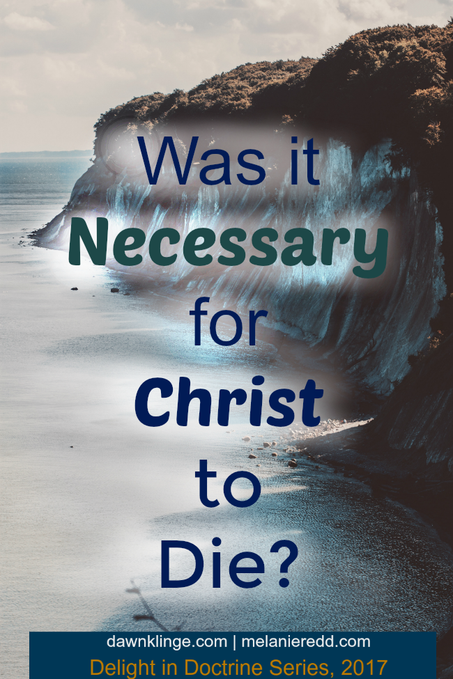 was it necessary for Christ to die.png