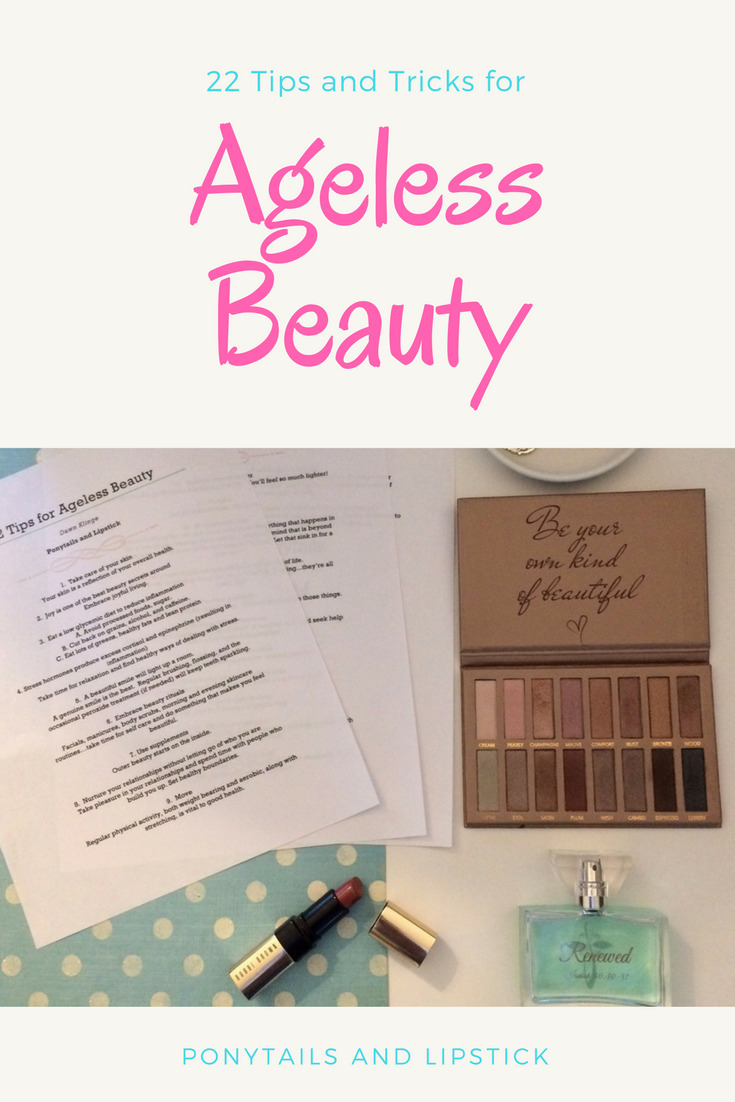 22 tips and tricks for ageless beauty