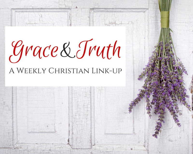 grace and truth Christian blogger link-up