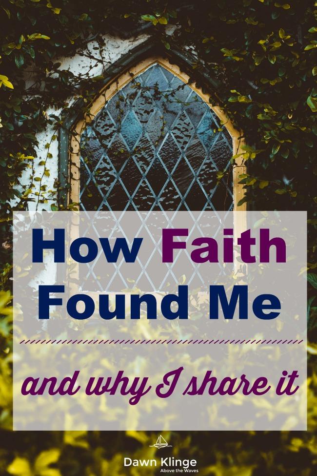 How Faith Found Me and Why I Share It | christian testimony | faith journey | christian evangelism | christian faith | what Christians believe | Above the Waves || #christian #faith #christiantestimony #faithjourney #whyibelieve