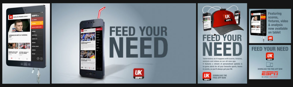 Design Producer 'Feed Your Need' campaign Client: ESPN EMEA Agency: BDA Creative, London