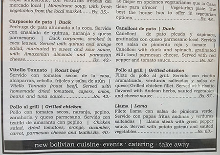 Bilingual. Even vegetarians have choices with this eclectic menu. And the duck carpaccio is smoked in coca leaves, served with Amazonian almonds. (Photo: Will Larson)