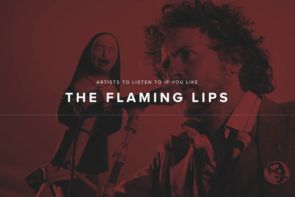 Artists like The Flaming Lips