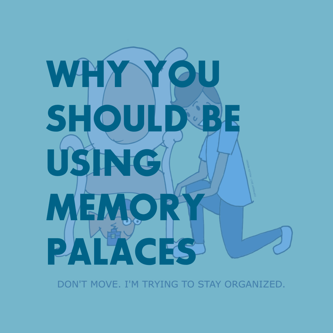 Palace of Memory: a description of the method for memorizing 68
