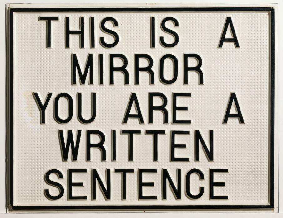 Luis Camnitzer, This is a Mirror, You are a Written Sentence, 1966-68