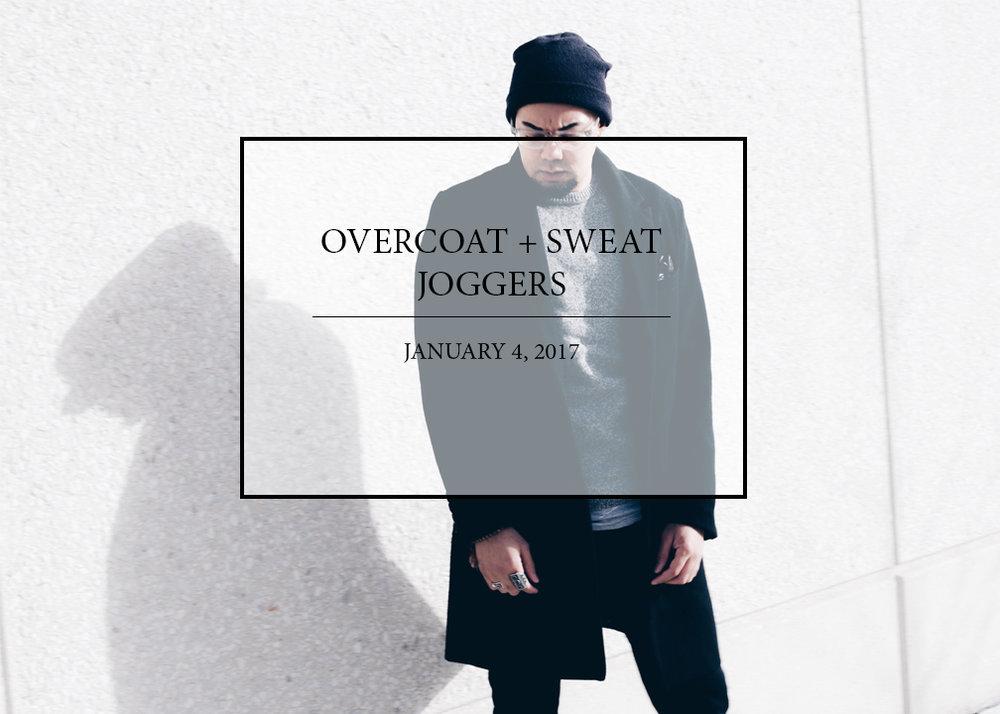 Overcoat + Sweat Joggers -