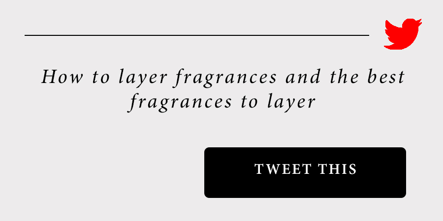 how-to-layer-fragrances-tweet-this.jpg