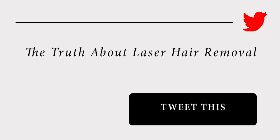 sam-c-perry-the-truth-about-laser-hair-removal-tweet-this.jpg