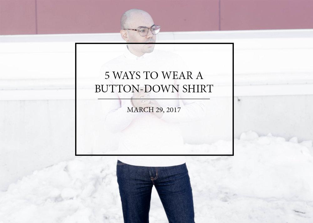 sam-c-perry-5-ways-to-wear-a-button-down-shirt.jpg