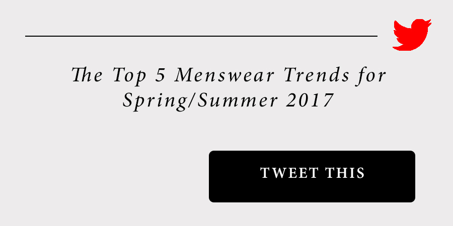 sam-c-perry-spring-summer-2017-menswear-trend-guide-click-to-tweet.jpg