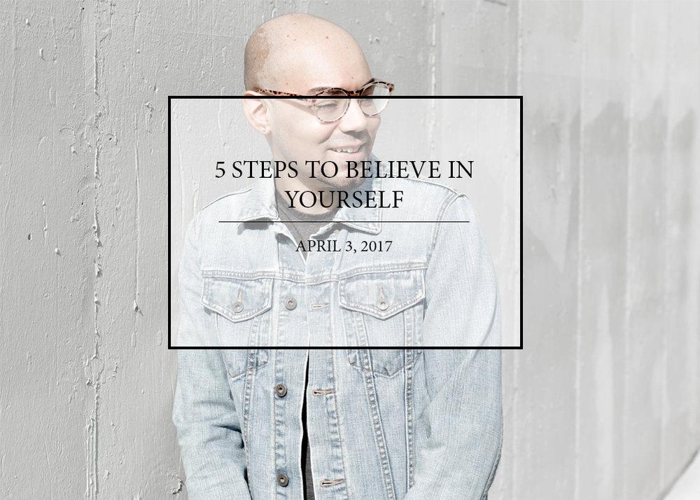 5-steps-to-believe-in-yourself.jpg