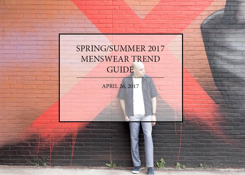 spring-summer-2017-menswear-trend-guide.jpg
