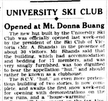 Events at Donna Buang received fairly good coverage in Melbourne daily newspapers. Extract from an article in The Argus.Saturday 14 July 1934. p. 10.