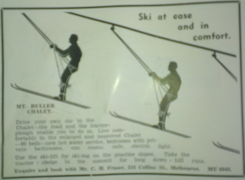 Ad for the Buller ski-lift in the 1939 Australian and New Zealand Ski Yearbook. Note the sling style seat. Construction was initially delayed by the 1939 bush fires and stopped by the outbreak of World War II.