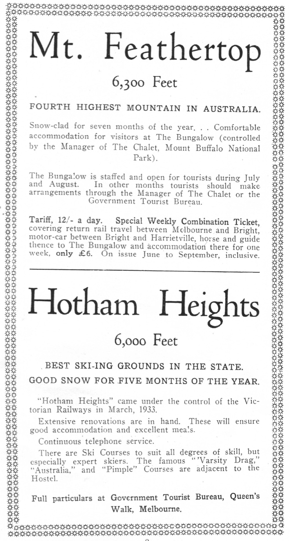 After taking over Hotham Heights in 1933 the railways began marketing it with the Feathertop Bungalow to more advanced skiers.  SCV Yearbook  1933, p. 8.