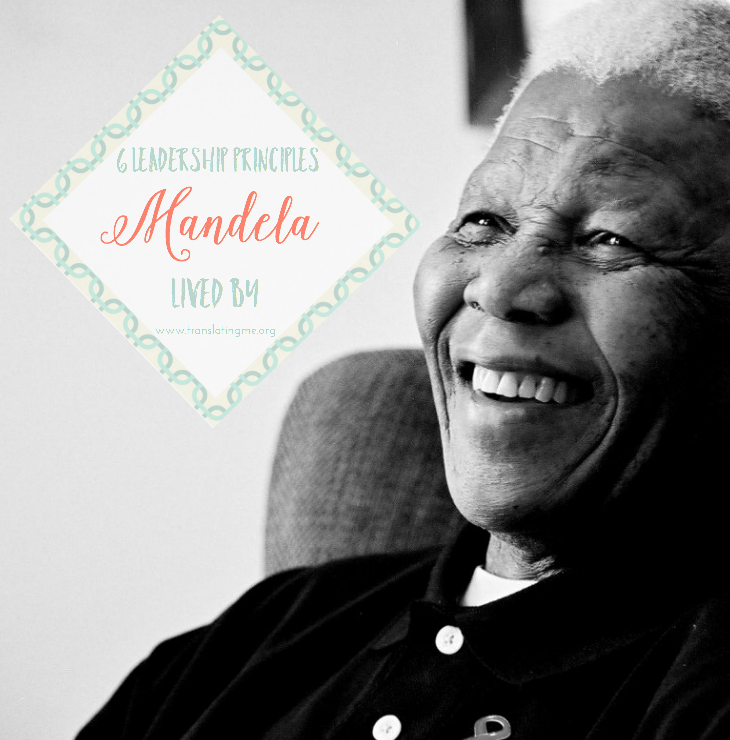 Mandela 6 leadership principles