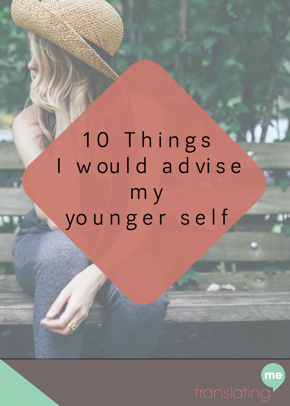Advice for younger me